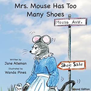 Mrs. Mouse Has Too Many Shoes Audiobook