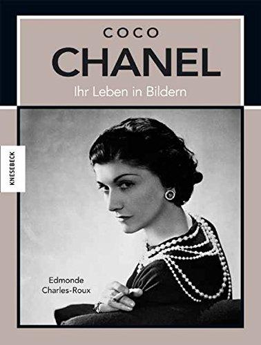 Coco Chanel: Ihr Leben in Bildern
