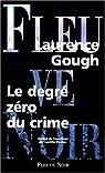 Le degré zéro du crime par Gough (II)