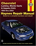 Haynes Chevrolet Lumina,Monte Carlo & Impala (FWD) 1995-2003 (Haynes Repair Manual)