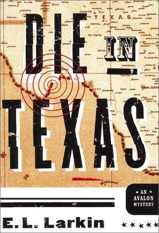 Die in Texas (Avalon Mystery)