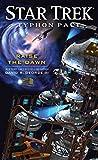 Star Trek: Typhon Pact: Raise the Dawn (Star Trek- Typhon Pact Book 7)