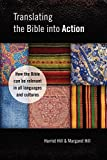 Translating the Bible Into Action: How the Bible Can Be Relevant in All Languages and Cultures