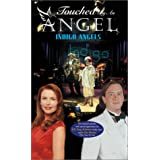 Touched By an Angel: Indigo Angels