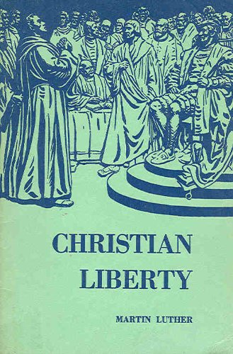 treatise on christian liberty A summary of chapter 2, of the liberty of thought and discussion (part 2) in john stuart mill's on liberty learn exactly what happened in this chapter, scene, or section of on liberty and what it means.