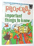 Proverbs - Important Things to Know, Carol Greene, 0570061407