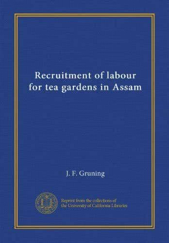 Recruitment of labour for tea gardens in Assam