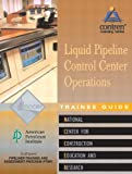 Pipeline Control Center Operations, NCCER Staff, 0130466743