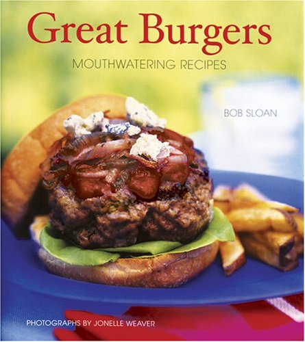 Download Great Burgers: 50 Mouthwatering Recipes pdf epub