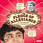 The Pledge of Allegiance in Translation: What It Really Means | Elizabeth Raum