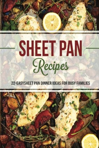 Sheet Pan Recipes Dinner Families product image