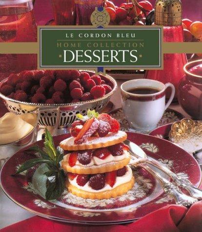 Le Cordon Bleu Home Collection: Desserts