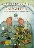 Cassandra's Daughter, Joseph Schwartz, 0713991585