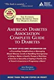 American Diabetes Association Complete Guide to Diabetes, American Diabetes Association Staff, 1580402372