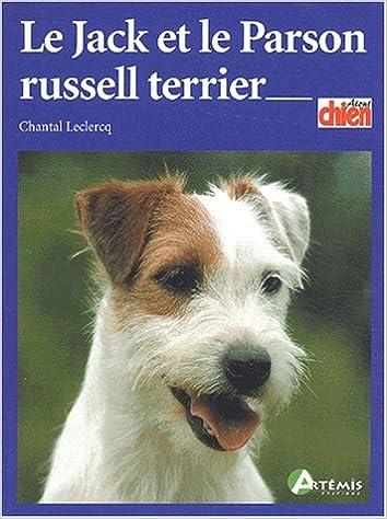Meilleurs téléchargements d'ebook Le Jack et le Parson Russell Terrier PDF 2844161642