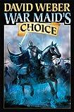 War Maid's Choice (War God (Weber))