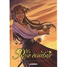 ROSE ÉCARLATE T01 (LA) : JE SAVAIS QUE JE TE RENCONTRERAIS