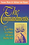 The Commandments, Susan A. Muto and Adrian Van Kaam, 0892839538