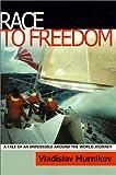 Race to Freedom, Vladislav Murnikov, 0967665701