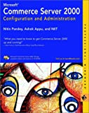 img - for Microsoft? Commerce Server 2000 Configuration and Administration (M&T Books) book / textbook / text book