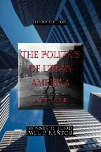 The Politics of Urban America: A Reader (3rd Edition)