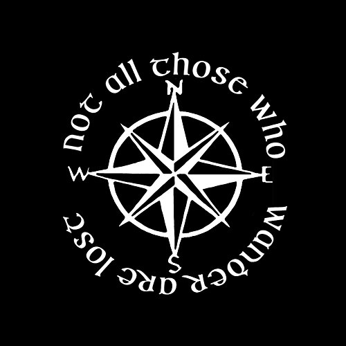 """Not All Those Who Wander are Lost LOTR Compass 6"""" Vinyl Sticker Car Decal (6"""" White)"""
