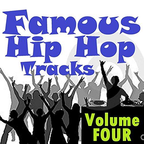 Famous Hip Hop Tracks - Volume...