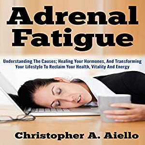 Adrenal Fatigue Audiobook