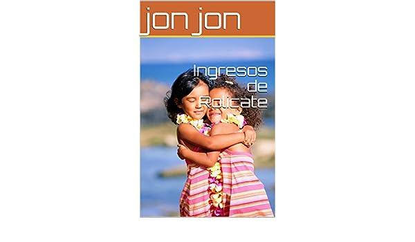Amazon.com: Ingresos de Rolicate (Spanish Edition) eBook: jon jon: Kindle Store