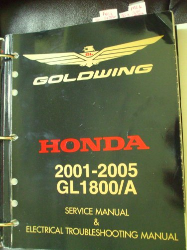 2004 Goldwing - GoldWing Honda 2001-2005 GL1800/A Service Manual & Electrical Troubleshooting Manual