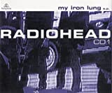My Iron Lung Pt.1 by Radiohead (2000-09-26)