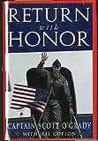 Return with Honor, Scott O'Grady, 0849913217