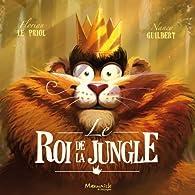 Le roi de la jungle par Nancy Guilbert