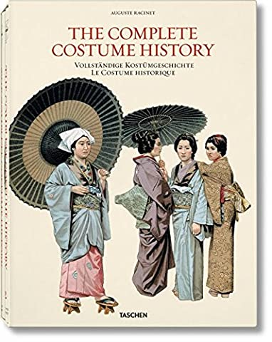 The Complete Costume Histoire - Racinet: Complete Costume