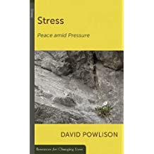 Stress: Peace Amid Pressure (Resources for Changing Lives)