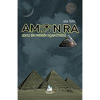 Amon Ra: Uzaylı Bir Prensin Yaşam Öyküsü