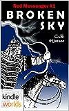 The Foreworld Saga: Broken Sky (Kindle Worlds) (Red Messenger Book 1)