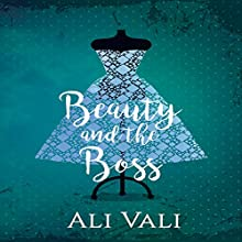 Beauty and the Boss Audiobook by Ali Vali Narrated by AJ Ferraro
