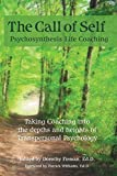 The Call of Self: Psychosynthesis Life Coaching