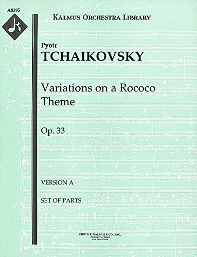 Variations on a Rococo Theme, Op.33 (Version A): Set of Parts (Alexander Sheet Set)