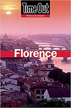 Book Time Out Florence 7th edition (Time Out Florence & The Best of Tuscany) by Time Out Guides Ltd ( 2011 )