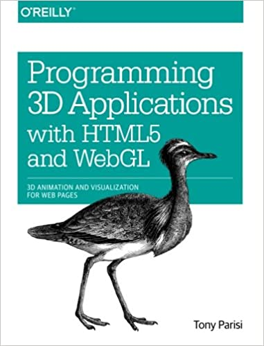 Programming 3D Applications with HTML5 and WebGL: 3D