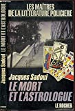 img - for Le mort et l'astrologue book / textbook / text book