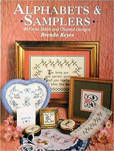 Alphabets /& Samplers 40 Cross Stitch and Charted Designs