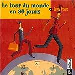 Le tour du monde en 80 jours | Jules Verne