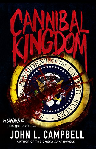 CANNIBAL KINGDOM by [Campbell, John L.]