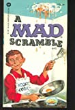 A Mad Scramble, Mad Magazine Editors, 0446304093