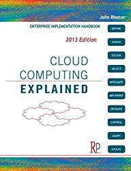 Cloud Computing Explained: Enterprise Implementation Handbook