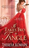 It Takes Two to Tangle, Theresa Romain, 1402283997