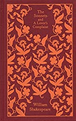The Sonnets and a Lover's Complaint (A Penguin Classics Hardcover)